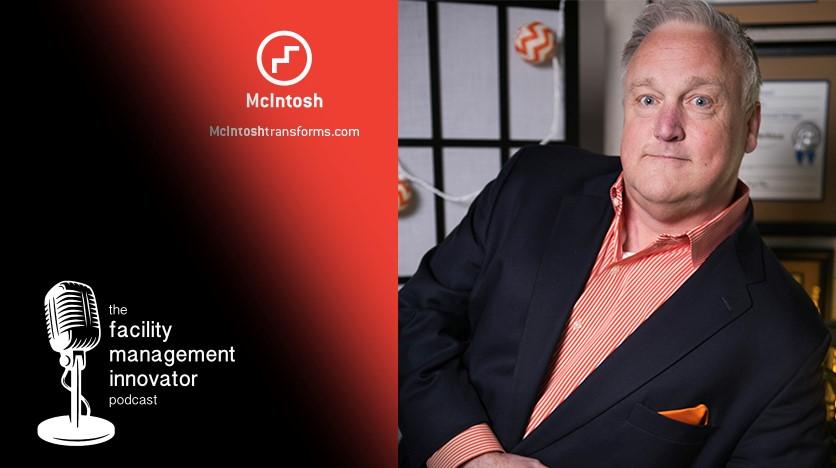 Ep. 26: (Part 1) ADA Compliance for FMs | Brad Gaskins - McIntosh Group
