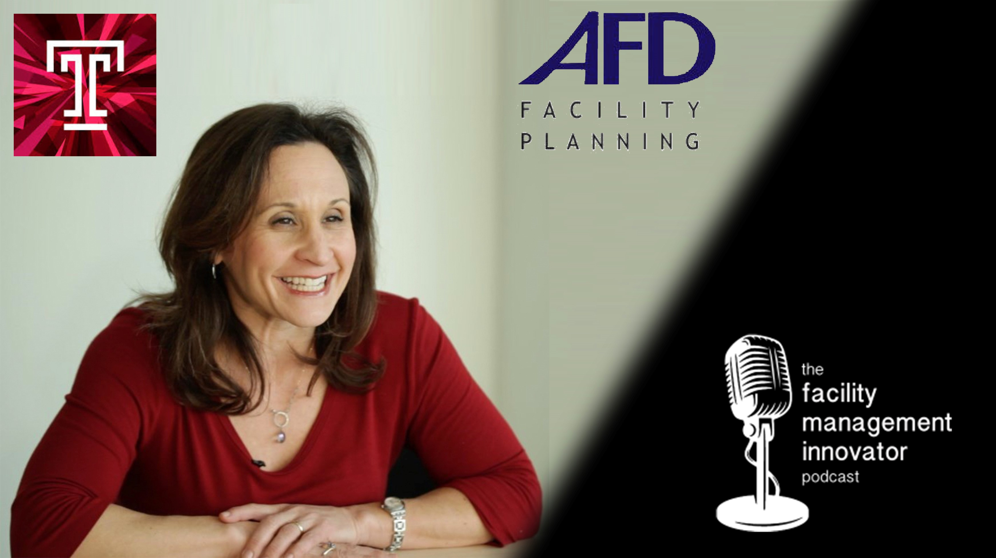Ep. 59: FM Education, Relationships & Change Management | Alana Dunoff, FMP, IFMA Fellow
