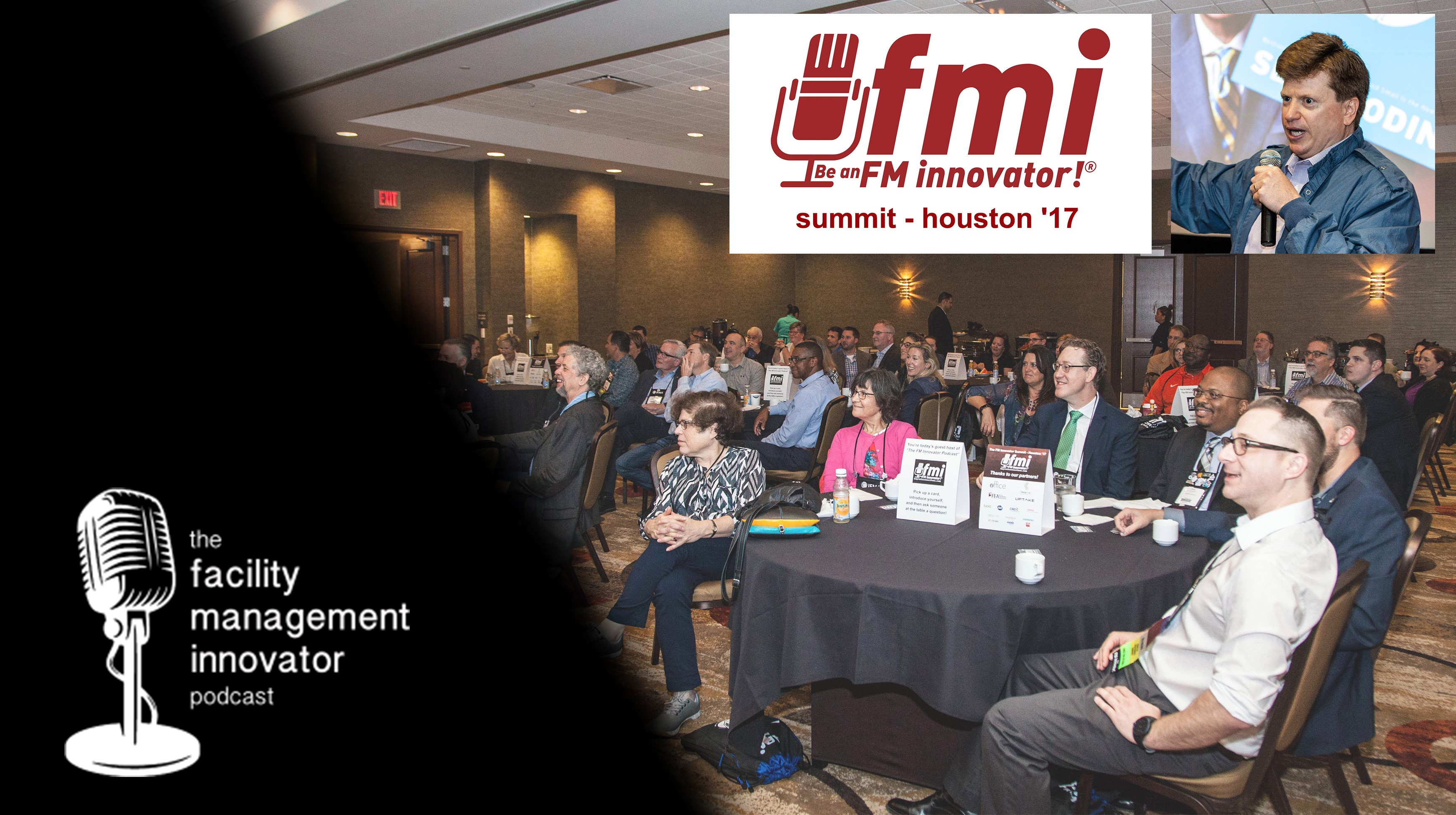 Ep. 62: The Facility Management Innovator Summit – Houston '17   Mike Petrusky