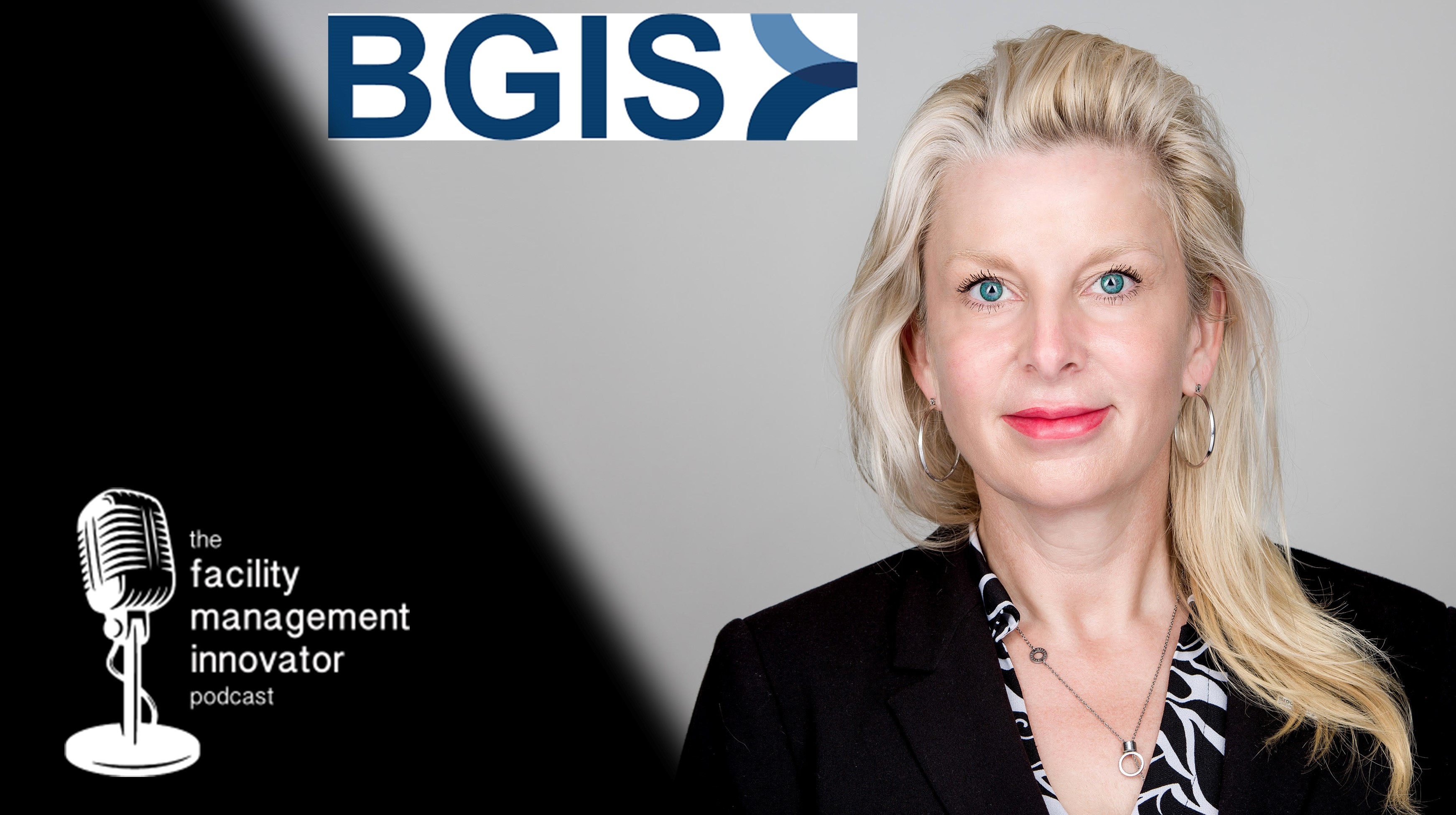 Ep. 71: Revolutionary Transformation in Facility Management & CRE | Lorri Rowlandson - BGIS
